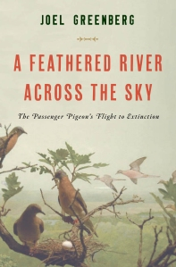 "Contributed image Cover of Joel Greenberg's ""A Feathered River Across the Sky."""